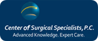 Center of Surgical Specialists, P.C. - Advanced Knowledge. Expert Care.